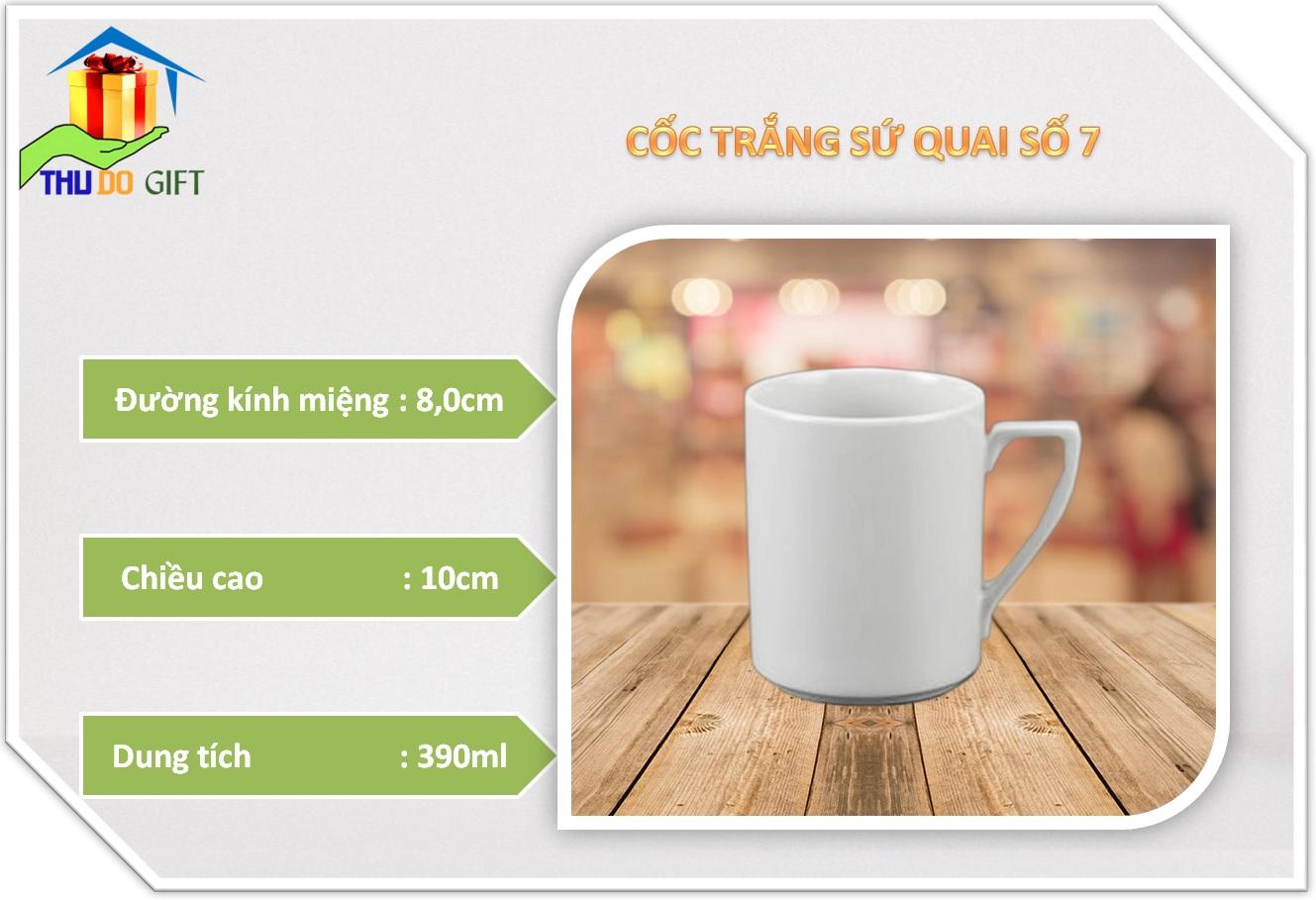 Thông số cốc trắng sứ quai số 7