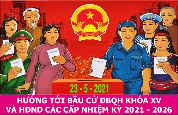 Banner bầu cử đại biểu HĐND các cấp nhiệm kỳ 2021-2026